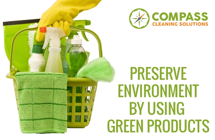 Preserve the environment by using green products