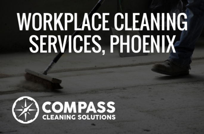 Workplace Cleaning Services in Phoenix, AZ